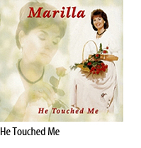 He Touched Me CD